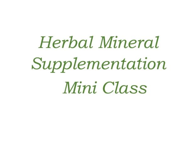Herbal Mineral Supplementation - Mini Class course image